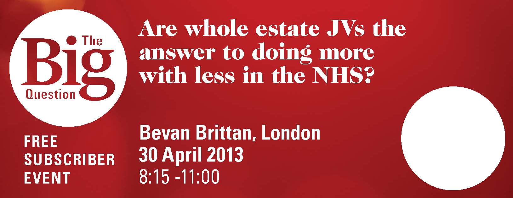 Big Question: Are whole estate  JVs the answer to doing more with less in the NHS?