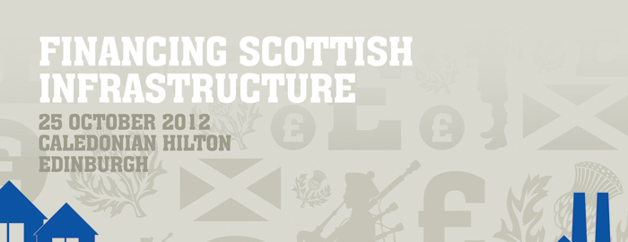 FINANCING SCOTTISH INFRASTRUCTURE